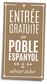 La Visite au Poble Espanyol inclut avec votre reservation au Poble Espanyol
